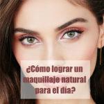 Maquillaje natural de día